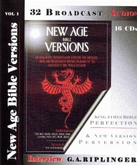 New Age Bible Versions 30 Audio Interviews Album: Riplinger