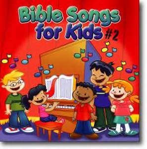 Bible Songs for Kids Volume 2