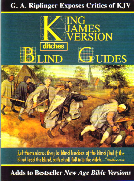 Blind Guides 2013 UPDATE by G.A. Riplinger