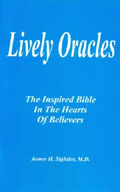 Lively Oracles by Dr. James Sightler, M.D.
