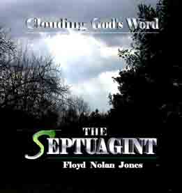 Septuagint: A Critical Analysis by Dr. Floyd Jones