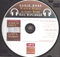 Which Bible Is God's Word? (Audio CD) by Gail Riplinger