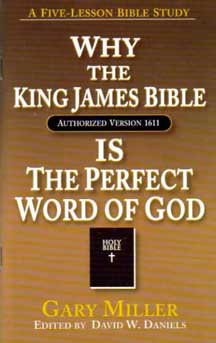Why the King James Bible Is the Perfect Word of God
