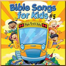 Bible Songs for Kids vol 5