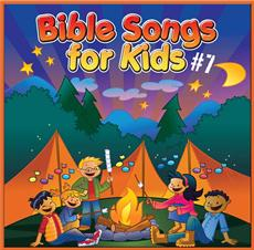 Bible Songs for the Kids vol. 7
