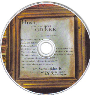 Hush, You Don't Speak Greek DVD by Dr. Norris Belcher