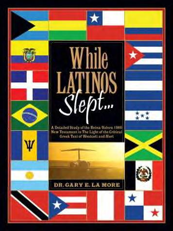 While Latinos Slept by Dr. Gary LaMore