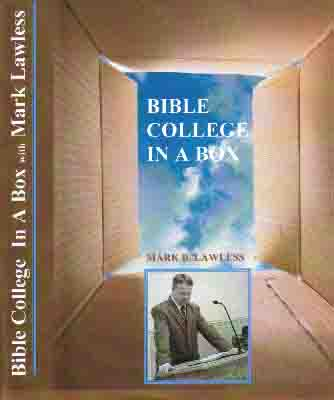Bible College in a Box with Pastor Mark Lawless